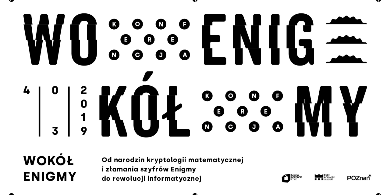 """Zapraszamy na konferencję """"Wokół Enigmy"""""""