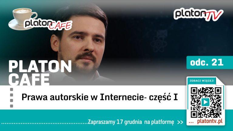 """Premiera PlatonTV: Platon Cafe """"Prawa autorskie w Internecie"""""""