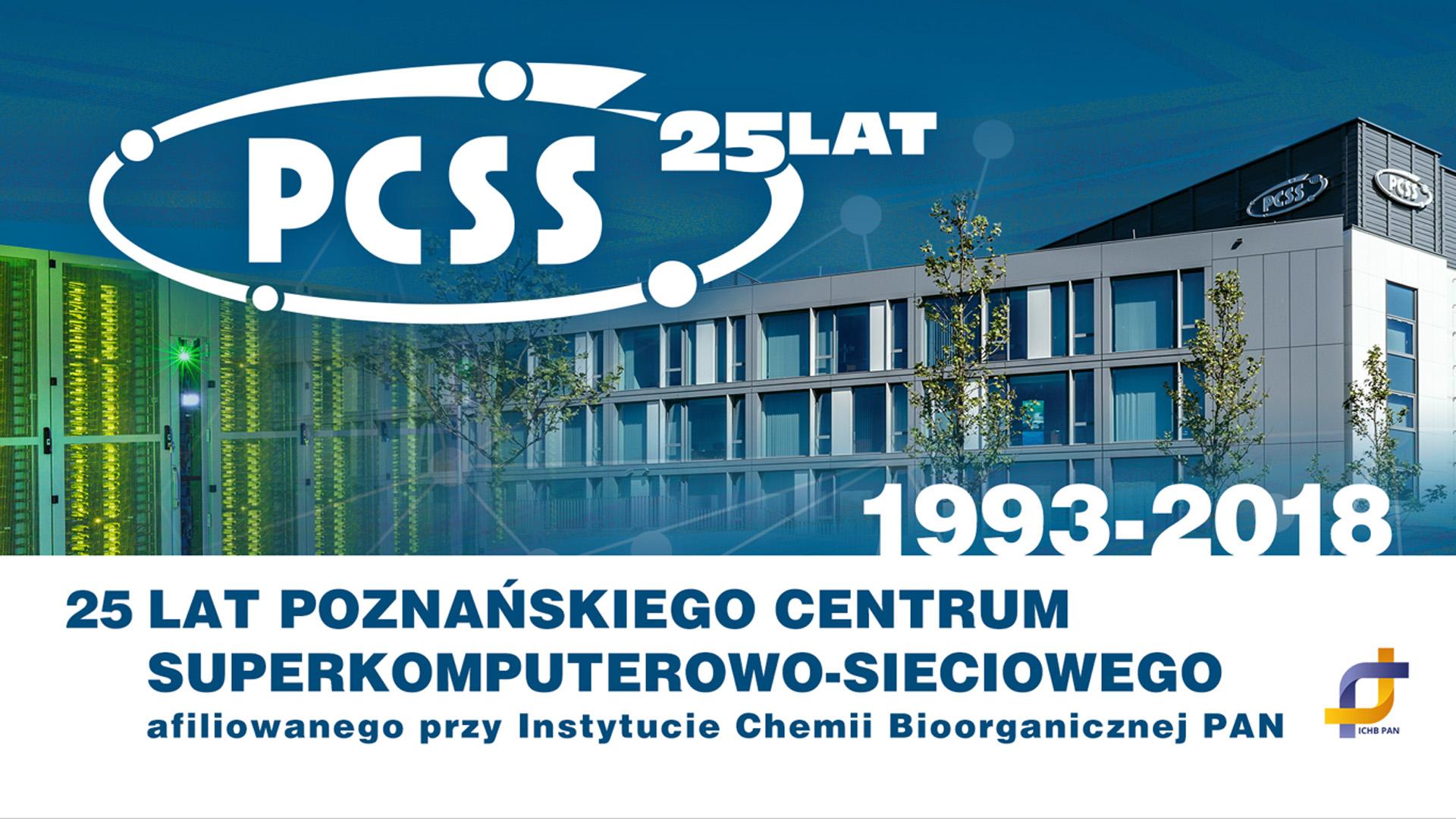 25 lat Poznańskiego Centrum Superkomputerowo-Sieciowego