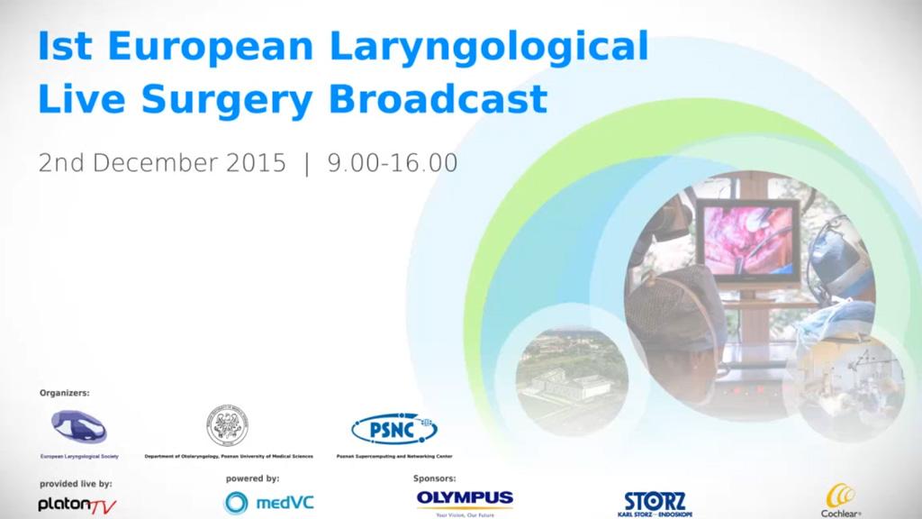1st European Laryngological Live Surgery Broadcast na żywo z Poznania