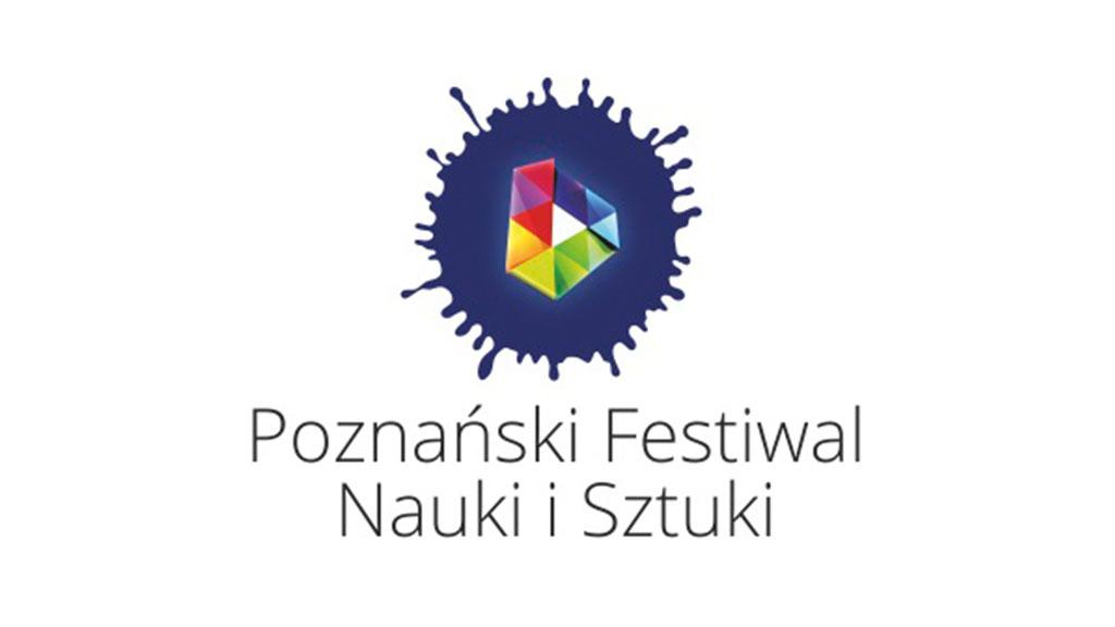 Zapraszamy na XV Poznański Festiwal Nauki i Sztuki