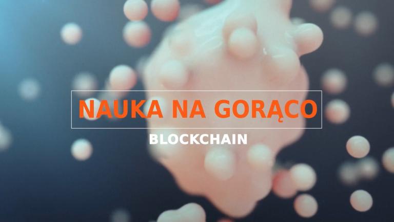 "PIONIER.TV ""Nauka na gorąco: Blockchain"""