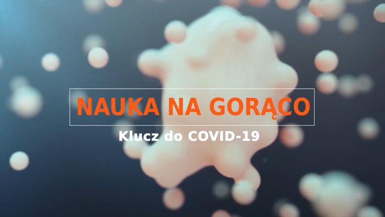"""PIONIER.TV """"Nauka na gorąco: Klucz do COVID-19"""""""