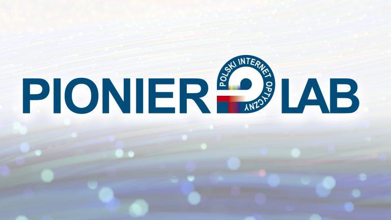 Projekt PIONIER-LAB otrzymał notyfikację z Komisji Europejskiej