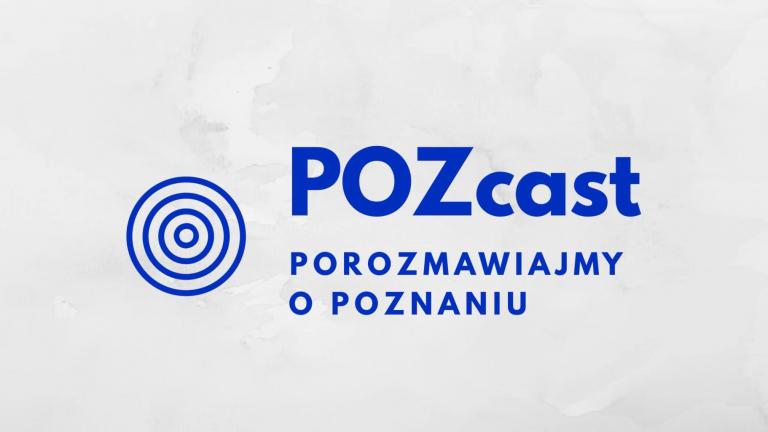 POZcast – porozmawiajmy o Poznaniu
