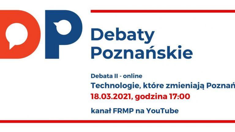"""II Debata Poznańska: """"Technologie, które zmieniają miasto"""""""